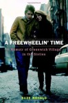 A Freewheelin' Time: A Memoir of Greenwich Village in the Sixties - Suze Rotolo