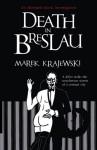 Death In Breslau - Marek Krajewski