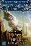 Herr der Winde (Der Greifenmagier #1) - Rachel Neumeier, Thomas Schichtel