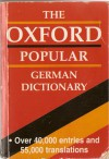 The Oxford Popular German Dictionary - Neil Morris, Roswitha Morris