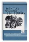 Mental Retardation in the 21st Century - Michael L. Wehmeyer, James R. Patton