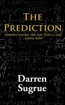 The Prediction - Darren Sugrue