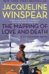 The Mapping of Love and Death: A Maisie Dobbs Novel - Jacqueline Winspear