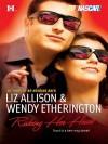 Risking Her Heart - Wendy Etherington, Liz Allison