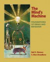 The Mind's Machine: Foundations of Brain and Behavior - Neil V. Watson
