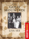 On Gold Mountain - Lisa See