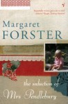 Seduction Of Mrs Pendlebury - Margaret Forster