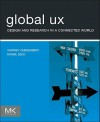 Adapting User Experience for Global Projects: Towards a Universal UX - Paul Sherman, Whitney Quesenbery