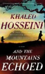 And the Mountains Echoed (Mass Market) - Khaled Hosseini