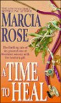 Time to Heal - Marcia Rose
