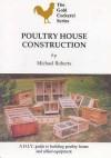 Poultry House Construction (Gold Cockerel) - Michael Roberts
