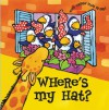 Open & Shut: Where's My Hat? - Shaheen Bilgrami, Rebecca Elliott