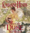 When the Duke Was Wicked - Lorraine Heath, Helen Lloyd