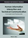 Human-Information Interaction and Technical Communication: Concepts and Frameworks - Michael J. Albers