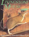Livingstone Mouse - Pamela Duncan Edwards, Henry Cole