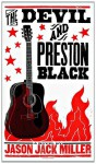 The Devil and Preston Black - Jason Jack Miller, Brad Vetter