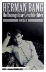 Hoffnungslose Geschlechter (German Edition) - Herman Bang, Gabriele Haefs