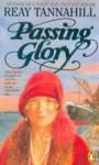 Passing Glory - Reay Tannahill
