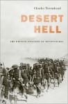 Desert Hell: The British Invasion of Mesopotamia - Charles Townshend