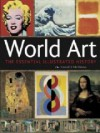 World Art: The Essential Illustrated History - Mike O'Mahony, Michael Fitzpatrick