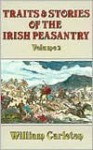 Traits and Stories of the Irish Peasantry: Volume 2 - William Carleton, Barbara Hayley