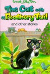 The Cat With A Feathery Tail And Other Stories - Enid Blyton, Lesley Smith