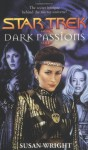 Dark Passions #1 of 2 (Star Trek) - Susan Wright