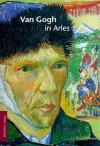 Van Gogh in Aries - Alfred Nemeczek, Vincent van Gogh