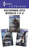 Harlequin Intrigue December 2013 - Bundle 1 of 2: Justice is ComingCold Case at Camden CrossingThe Cradle Conspiracy - Delores Fossen, Rita Herron, Robin Perini