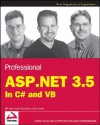 Professional ASP.NET 3.5: In C# and VB - Bill Evjen, Devin Rader, Scott Hanselman
