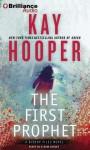 The First Prophet (Bishop Files Series) - Kay Hooper, Joyce Bean