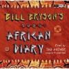 Bill Bryson African Diary - Bill Bryson