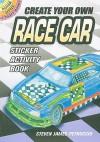 Create Your Own Race Car Sticker Activity Book - NOT A BOOK, Steven James Petruccio