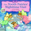 The Tooth Fairies Night Time Visit [With Includes 36 Foil Stickers] - Cecile Schoberle
