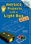 Physics Projects with a Light Box You Can Build - Robert Gardner