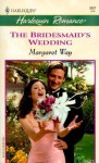 The Bridesmaid's Wedding - Margaret Way