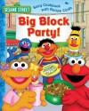 Sesame Street Big Block Party!: Story Cookbook with Recipe Cards [With Recipe Cards] - Deborah November, Joe Mathieu