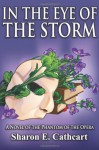 In The Eye of The Storm: A Novel of the Phantom of the Opera - Sharon E. Cathcart