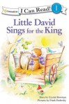 Little David Sings for the King - Crystal Bowman, Frank Endersly