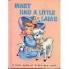 Mary Had a Little Lamb (a Rand Mcnally Junior Elf Book 8088) - Rand McNally