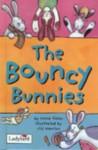 The Bouncy Bunnies - Irene Yates, Jill Newton