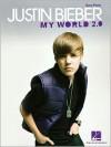 Justin Bieber: My World 2.0: Easy Piano - Justin Bieber