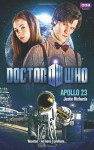 Apollo 23: Doctor Who (OP PETITS PRIX) (French Edition) - Justin Richards