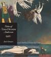 Tales Of Hans Christian Andersen: Walker Illustrated Classic (Walker Illustrated Classics) - Hans Christian Andersen, Joel Stewart, Naomi Lewis
