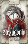 Strzygonia, t.1 - Sławomir Mrugowski
