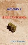 Gildas Here and Soon - Chris Thomas