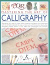 Mastering the Art of Calligraphy - Janet Mehigan