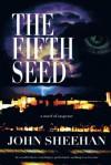The Fifth Seed - John Sheehan