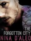The Forgotten City: The Demon War Chronicles 2 - Nina D'Aleo