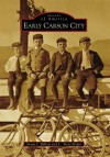 Early Carson City - Susan J. Ballew, Trent L. Dolan